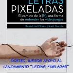 """CONCURSO apoyo a LETRAS PIXELADAS, """"El Camino de la [h], una forma de entender los videojuegos"""""""